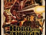 Review: Hobo With a Shotgun, 2011, dir. JasonEisner