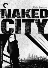 The Criterion Files: Drunken Angel/The NakedCity