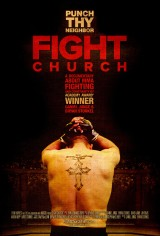 Review: Fight Church, 2014, dir. Daniel Junge & Bryan Storkel