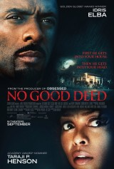 Review: No Good Deed, 2014, dir. Sam Miller