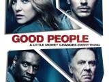 Review: Good People, 2014, dir. Henrik RubenGanz