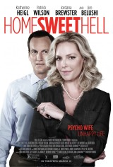 Review: Home Sweet Hell, 2015, dir. Anthony Burns