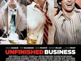 Review: Unfinished Business, 2015, dir. Ken Scott