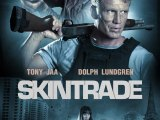 Review: Skin Trade, 2015, dir. Ekachai Uekrongtham