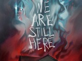 Review: We Are Still Here, 2015, dir. Ted Geoghegan