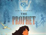 Review: Kahlil Gibran's The Prophet, 2015, dir. RogerAllers