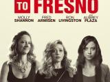 Review: Addicted to Fresno, 2015, dir. JaimieBabbit