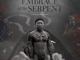 Review: Embrace of the Serpent, 2016, dir. CiroGuerra