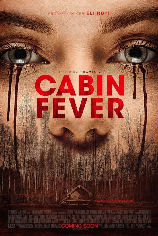 gory-images-of-cabin-fever-remake-promise-new-terrors-2016-poster-831017