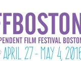 Independent Film Festival Boston 2016Wrap-Up