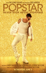Review: Popstar: Never Stop Never Stopping, 2016, dir. Akiva Schaffer, JormaTaccone