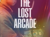 Review: The Lost Arcade, 2016, dir. Kurt Vincent