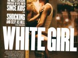 Review: White Girl, 2016, dir. ElizabethWood