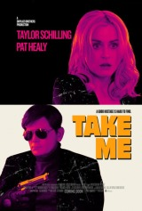 Review: Take Me, 2017, dir. Pat Healy