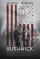 Review: Bushwick, 2017, dir. Jonathan Milott & Cary Murnion