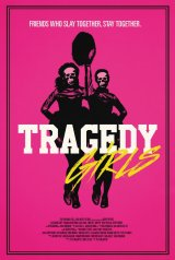 Review: Tragedy Girls, 2017, dir. Tyler MacIntyre