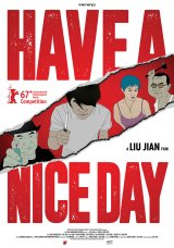 Review: Have a Nice Day, 2018, dir. Liu Jian