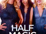 Review: Half Magic, 2018, dir. Heather Graham