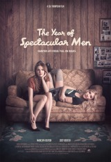 Review: The Year of Spectacular Men, 2018, dir. LeaThompson