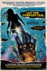 """Let the Corpses Tan Is An Exhausting Movie. That's What Makes It Great."""
