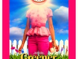 Review: Greener Grass, 2019, dir. Jocelyn DeBoer & Dawn Luebbe