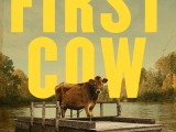 """'First Cow' Is A Necessary Portrait Of Platonic Male Affection"""