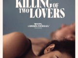 """""""'The Killing of Two Lovers' Shoots Its Hollow Heartbreak Beautifully"""""""