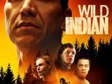 """'Wild Indian's Generational Pain Is Scattershot ButTrue"""